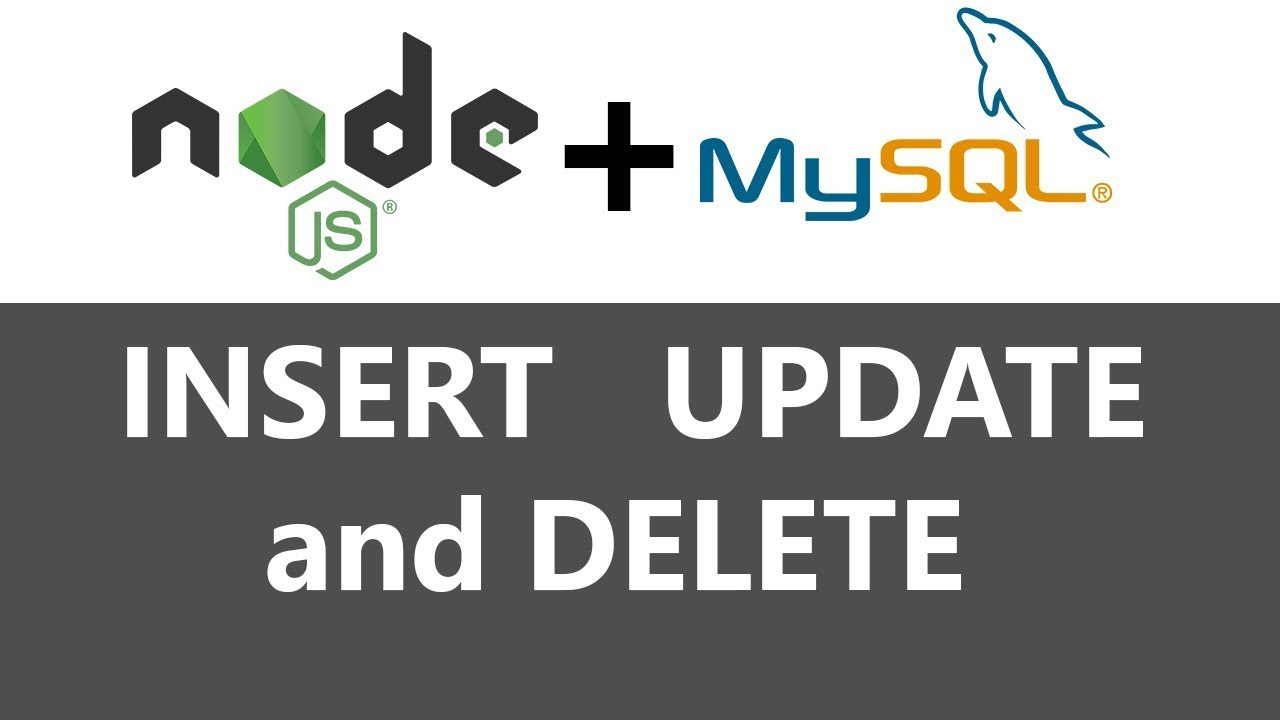 Node js + MySQL CRUD - GET,POST,PUT and DELETE
