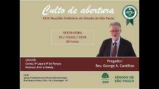 I. P. Pq. São Domingos - 26/07/2019 - CULTO ABERTURA DO SÍNODO SÃO PAULO