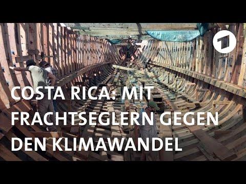 Costa Rica: Mit Frachtseglern gegen den Klimawandel | Weltspiegel