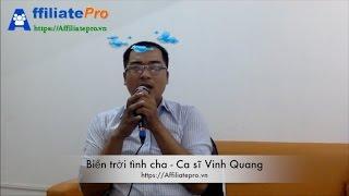 Biển trời tình cha  - Quang vinh - Affiliatepro