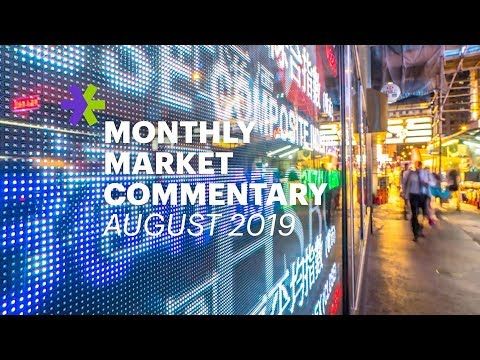 E*TRADE Monthly Market Commentary | August 2019