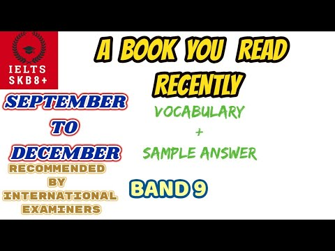 A book you read recently/your favorite book/an exciting book ielts cue card