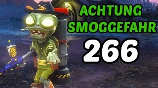 Let's Play Plants Vs Zombies Garden Warfare #266 Deutsch - Achtung Smoggefahr