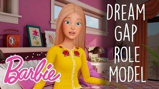 Dream Gap – Role Models | Barbie Vlog | Episode 73