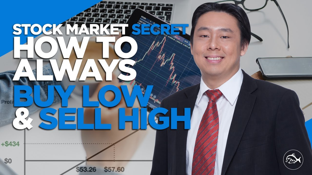 Stock Market Secret: How to Always Buy Low and Sell High