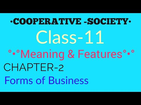 •COOPERATIVE SOCIETY•(Forms of Business)#For Class 11, Bba, B. Com, Ca Foundation!