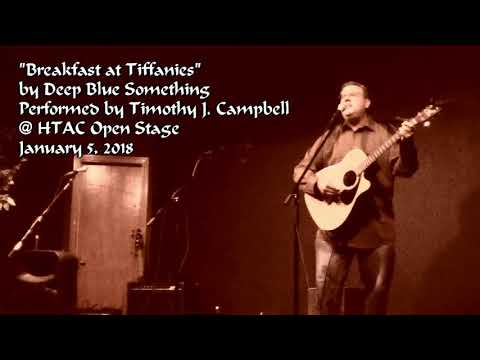 """Breakfast at Tiffany's (Deep Blue Something cover)"" Live at the HTAC Open Stage"