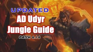 Updated AD Udyr Jungle Guide (Patch 6.16)