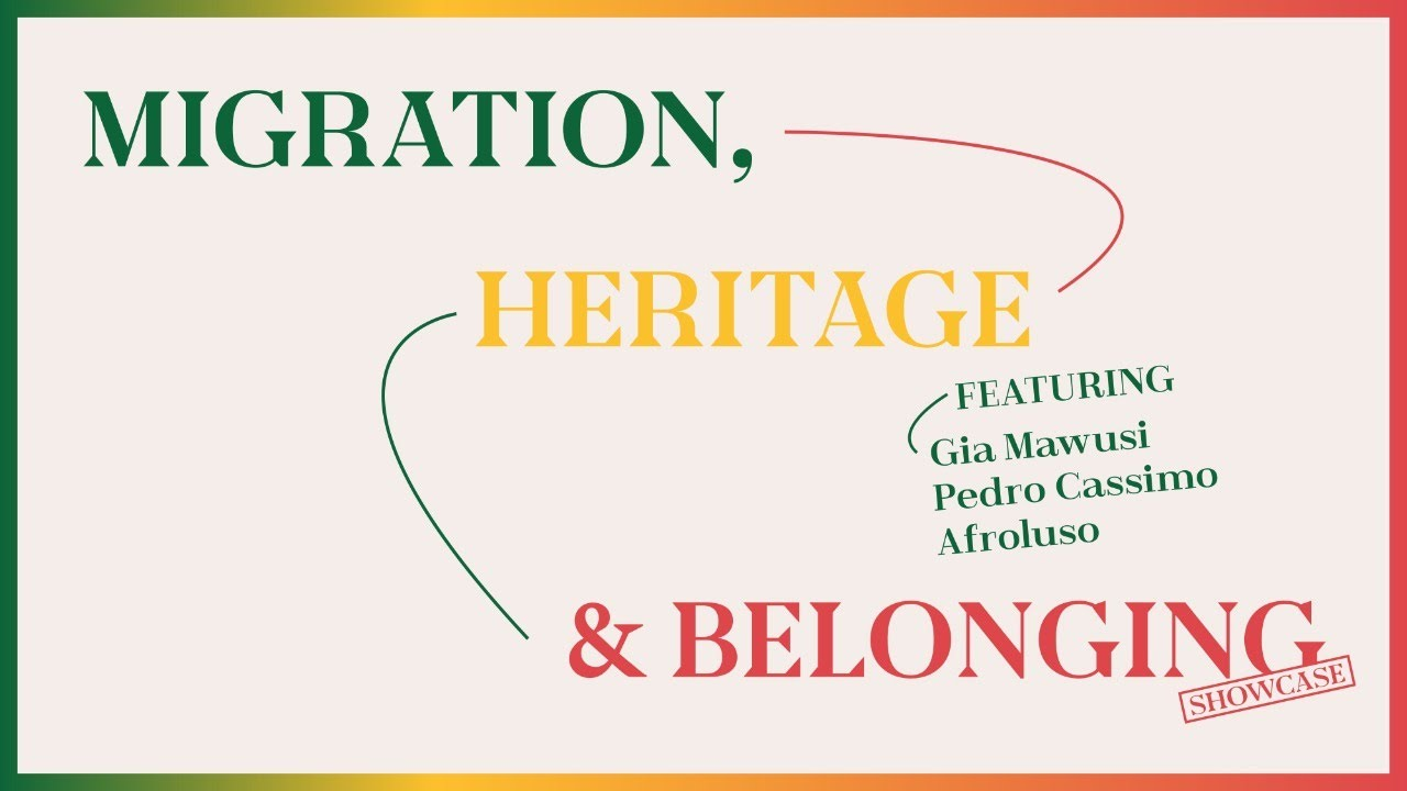 Migration, Heritage & Belonging.