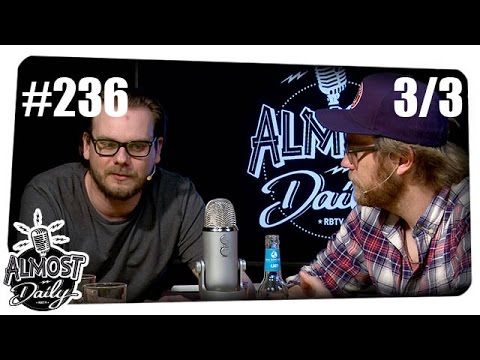 [3/3] Almost Daily #236 LIVE | Themen: Schlimmstes Date, Faulheit | 08.05.2016
