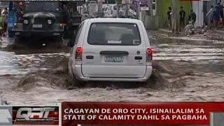 Cagayan de Oro City, isinailalim sa state of calamity dahil sa pagbaha
