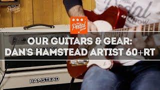 TPS Our Guitars & Gear – Dan's Hamstead Artist 60+RT