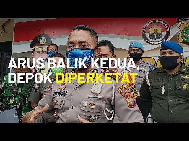 Dikhawatirkan Ada Gelombang Kedua dari Warga yang Kembali ke Jakarta, Depok Perketat Pengamanan
