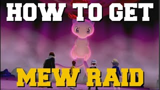 MEW MAX RAID! HOW TO GET MEW WITHOUT POKEBALL PLUS POKEMON SWORD AND SHIELD (HOW TO GET MEW RAID)