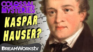 The Strange Story of Kaspar Hauser | COLOSSAL MYSTERIES