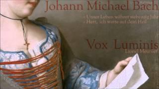 """Johann Michael Bach  [1648-1694]  -  Motetten - """"VOX LUMINIS"""""""