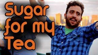 Sugar For My Tea - Riding Shotgun #11