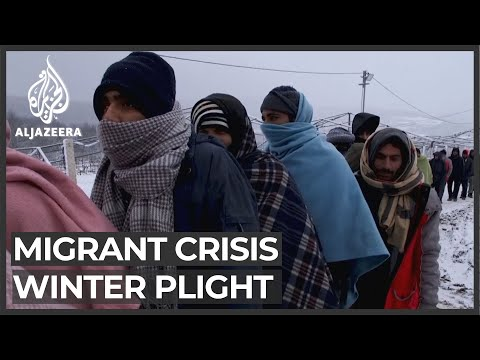 Migrants stranded on Bosnia-EU border in freezing weather
