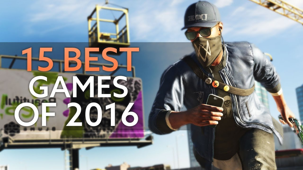 The 15 Best Pc Games Of 2016 Youtube