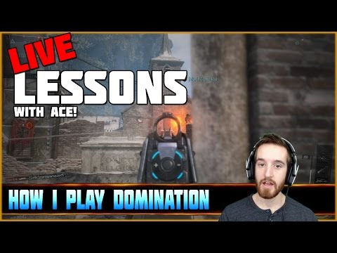 Ep. 3 - How to Control Domination Games! | Live Lessons with Ace!