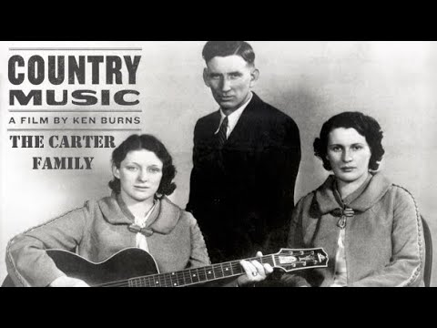 The Carter Family Documentary (Ken Burns 2019 Series)