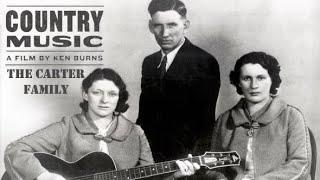 The Carter Family Documentary (Ken Burns 2019 Series)