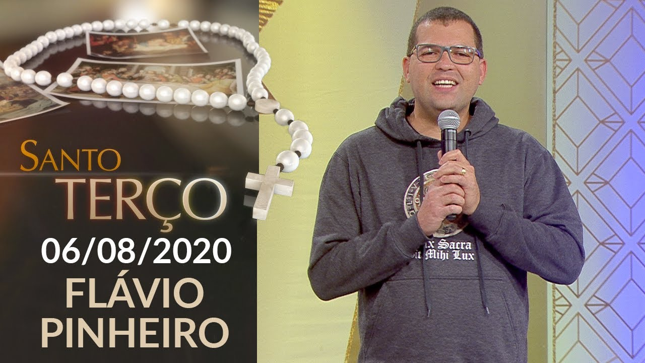 Santo Terço - 06/08/2020
