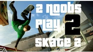 Two Noobs Play Skate 2 - Ft. Colonel Sanders - Live Commentary [Part 2/4]