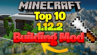 Top 10 BEST Minecraft BUILDING Mods 1.12.2