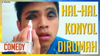Video HAL-HAL KONYOL DIRUMAH - Kompilasi Video Lucu Instagram @tonyptra download MP3, 3GP, MP4, WEBM, AVI, FLV April 2018