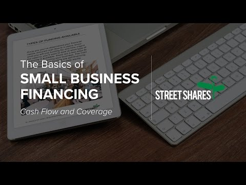 The Basics of Small Business Financing - Cash Flow & Coverage