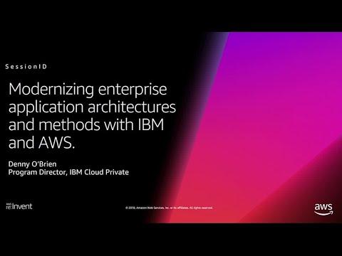 AWS re:Invent 2018: Modernizing Enterprise Application Architectures and  Methods (DEM75)