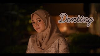 DENTING - MELLY GOESLAW ( Cover by Fadhilah Intan )