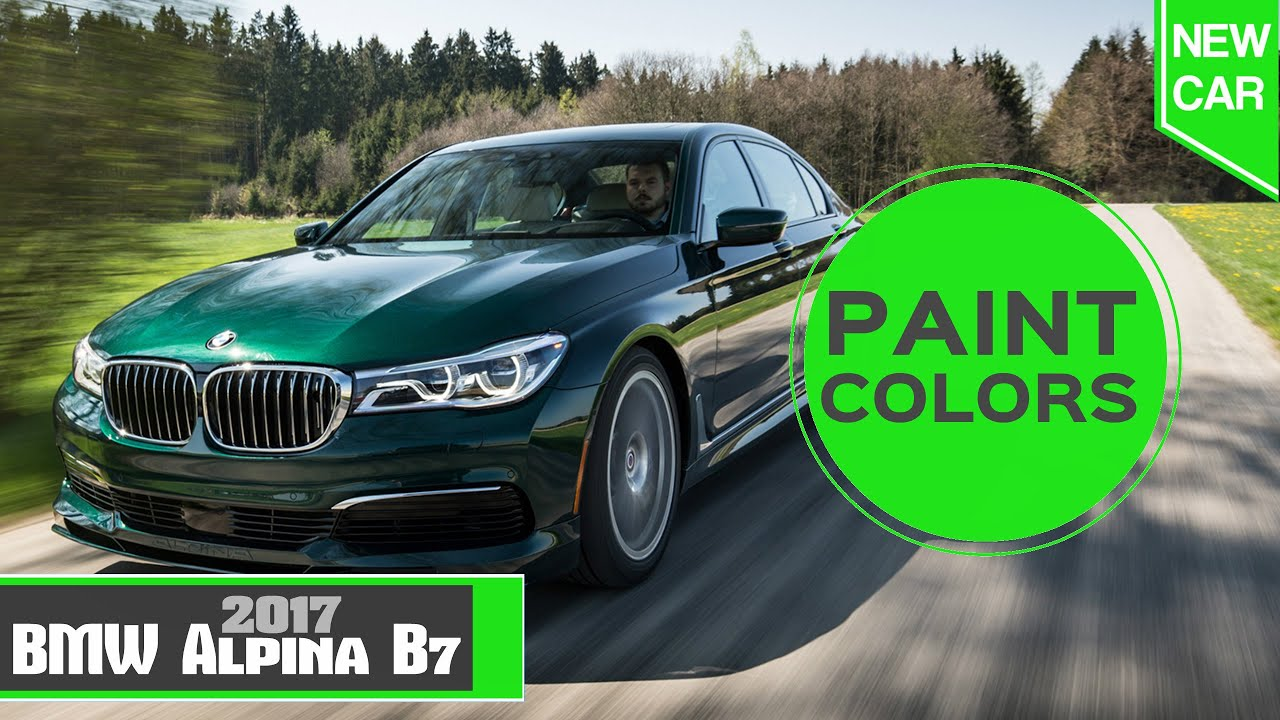 2017 Alpina B7 Paint Colors Youtube