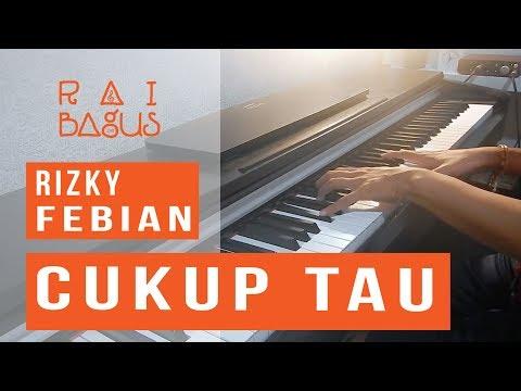 Rizky Febian - Cukup Tau Piano Cover