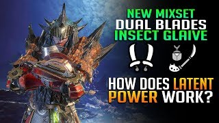 How Does Latent Power Work? High Damage Dual Blades + Insect Glaive Build Monster Hunter World