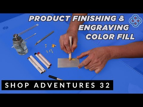 Product Finishing, Engraving Color Fill & Chuck Update