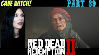 RED DEAD REDEMPTION 2 - SHADY ASS CAVE WITCH - PART 39 - PS4