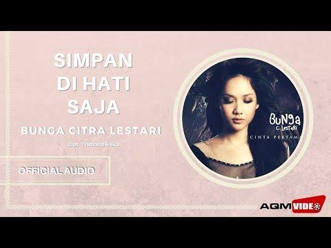Bunga Citra Lestari - Simpan Di Hati Saja | Official Audio