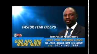 Join Pastor FEMI FASERU at KICC PORT HARCOURT