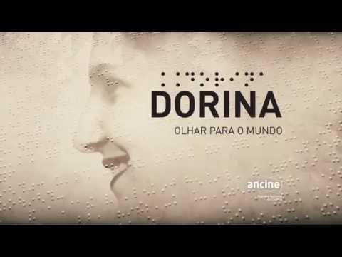 Trailer do filme Dorina - Olhar Para o Mundo