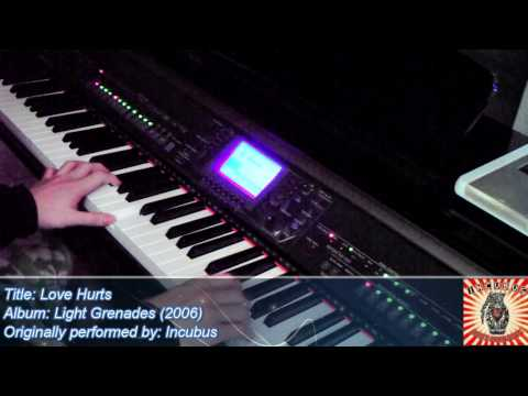 Love Hurts - Incubus (Piano Mash-up Version)