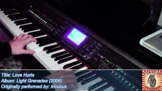 Love Hurts - Incubus (Piano Mash-up Version)