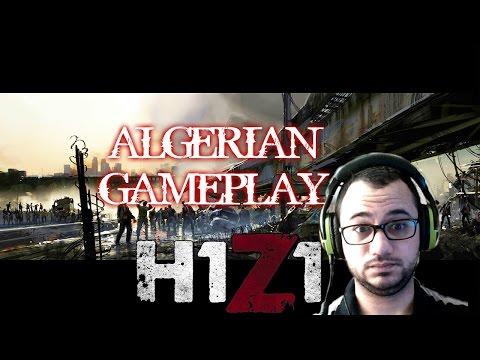H1Z1 #4 - ALGERIAN GAMEPLAY - CRAZY TEAM