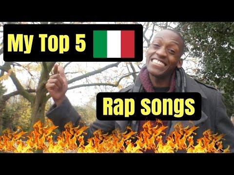 My Top 5 Italian Rap Songs!!!!!!