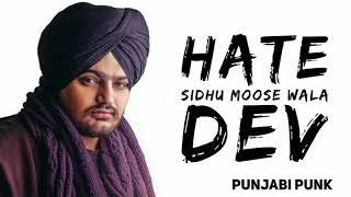Hate (FULL SONG) - Sidhu Moose Wala - Dev - Byg By