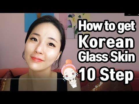 10 steps of skin care that you can get glass skin like Korean