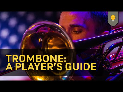 Trombone A Players Guide Youtube