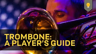 Trombone: A Player