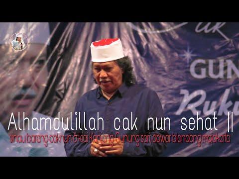 Alhamdulilah Cak Nun Sehat Walafiiat!!! CakNun-voice